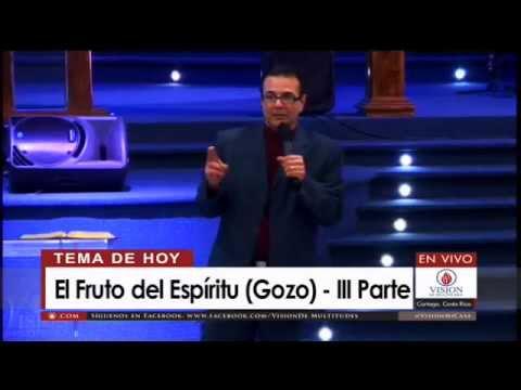 El Fruto del Espíritu (Gozo) – III Parte – Pastor Rodolfo Arias